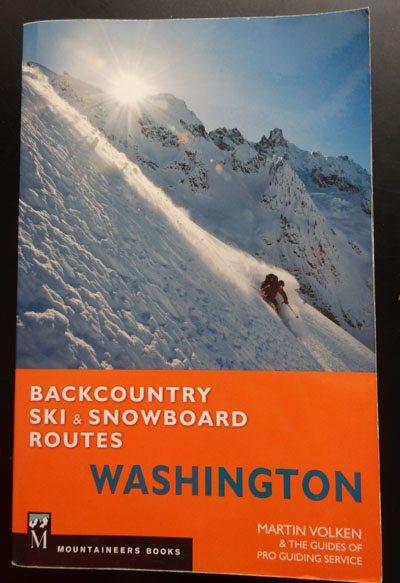 Backcountry Ski & Snowboard Routes - Washington By Martin Volken - Review