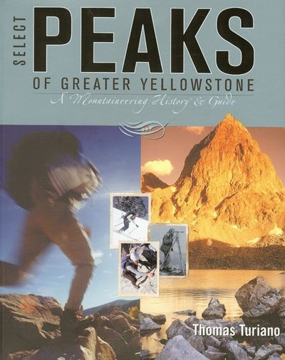 Select Peaks of the Greater Yellowstone Review