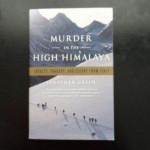 Murder In The High Himalaya Jonathan Green