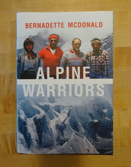 Alpine Warriors by Bernadette McDonald