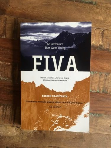 Fiva An Adventure That Went Wrong by Gordon Stainforth