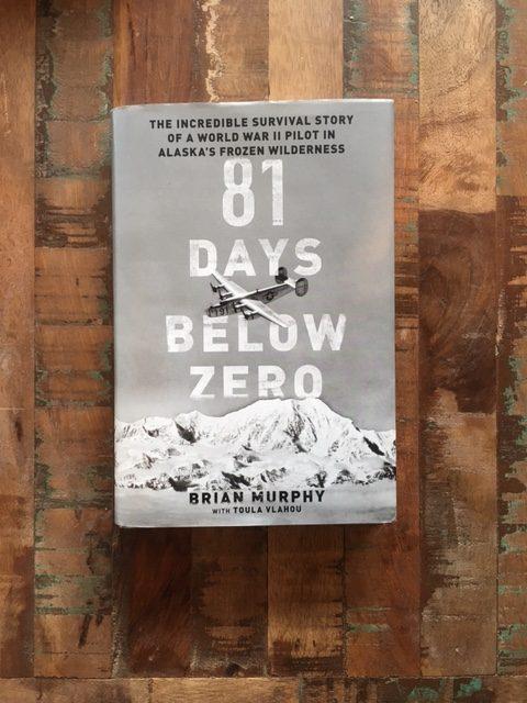 81 Days Below Zero by Brian Murphy