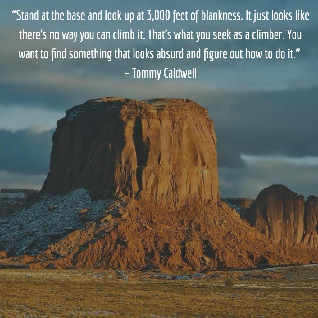 Tommy Caldwell Quote and Picture