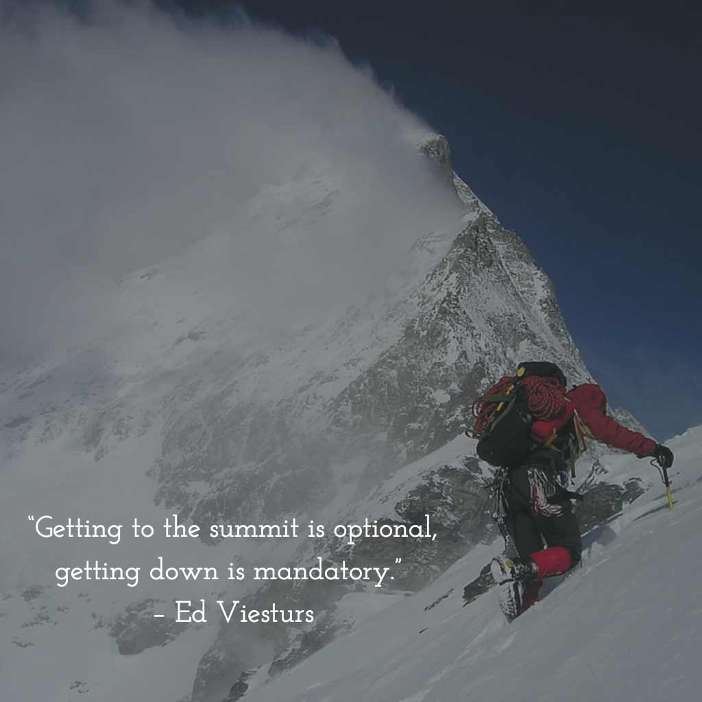 Ed Viesturs Quote