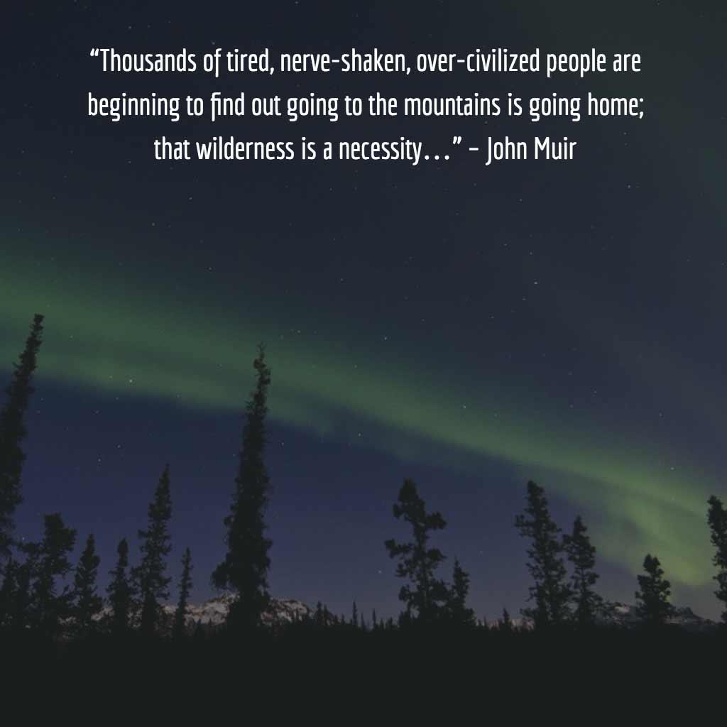 John Muir Quote