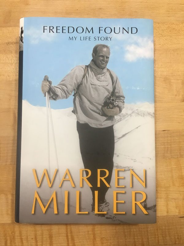 Freedom Found by Warren Miller | AMountainJourney.com