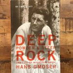 Deep Powder and Steep Rock: The LIfe Of Mountain Guide Hans Gmoser by Chic Scott