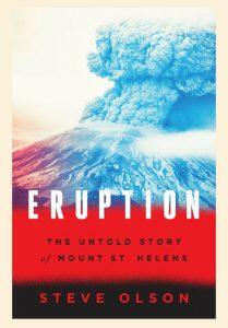 Eruption by Steve Olson