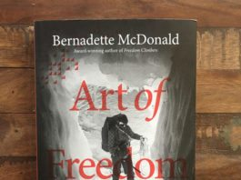 Art Of Freedom: The Life And Climbs Of Voytek Kurtyka by Bernadette McDonald