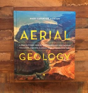 Aerial Geology by Mary Caperton Morton