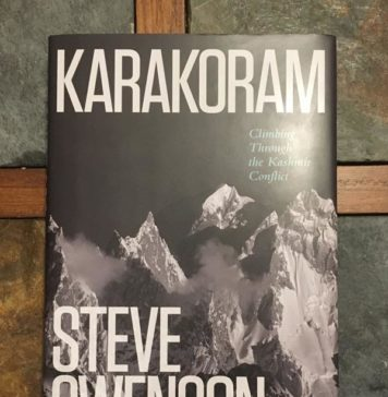 Karakoram: Climbing Through The Kashmir Conflict by Steve Swenson